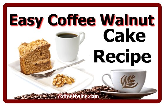 Easy Coffee Walnut Cake Recipe. Very easy recipe to make ...