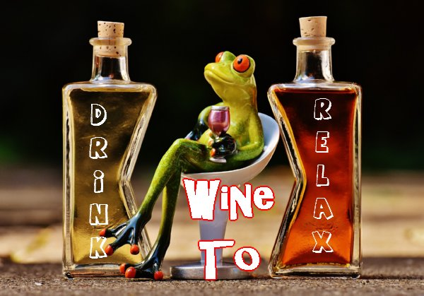 Drink Wine to Relax