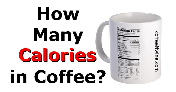 How Many Calories In Coffee
