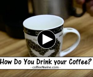 How Do You Drink your Coffee?