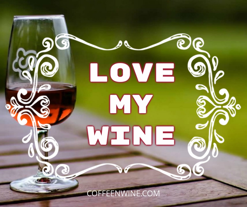 Wine Love Quotes Endearing Tumblr Wine Quotes Images  Love My Wine  Coffee N Wine