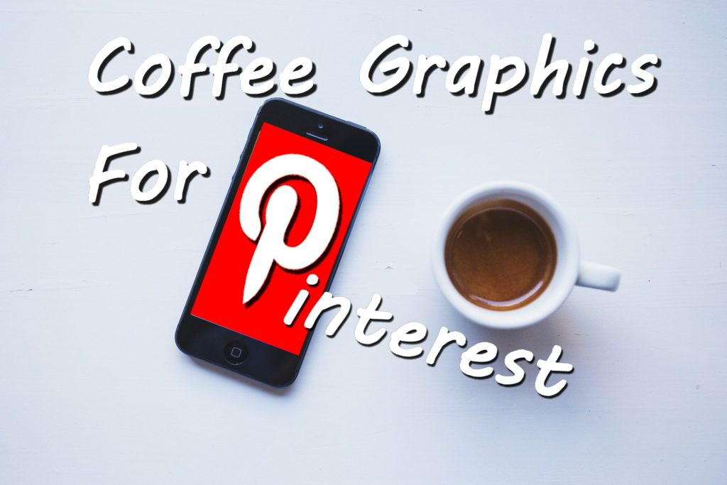 Coffee Graphics Pinterest