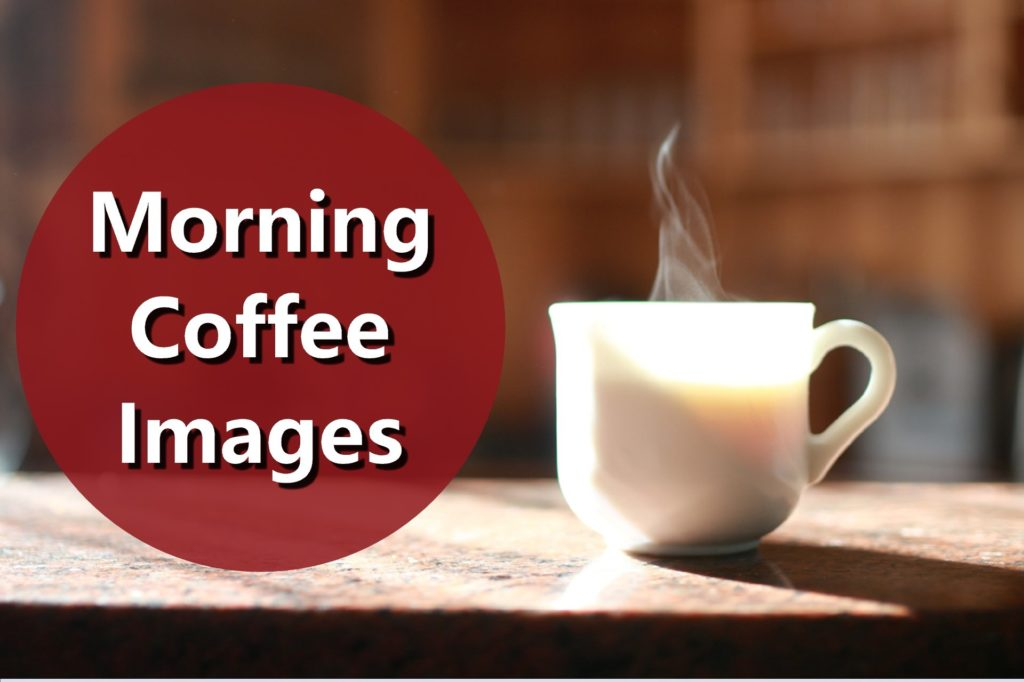 Morning Coffee Images