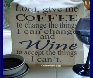 Coffee and Wine Quotes Images and Videos for Everyone