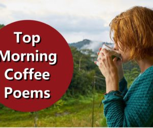 Top Morning Coffee Poems for Any Coffee Lover to Enjoy