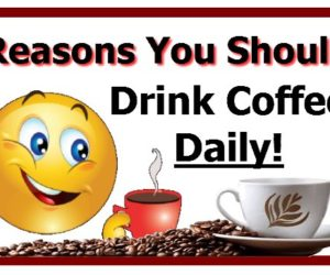 5 Reasons You Should Drink Coffee Daily
