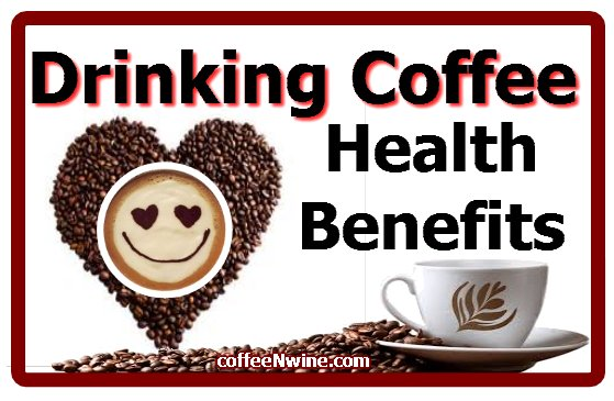 Drinking Coffee Health Benefits