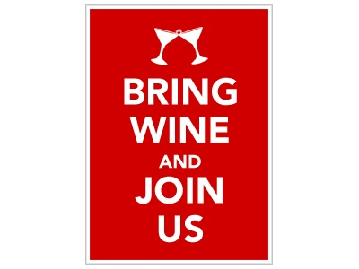 Todays Good Deed - Bring wine and Join Us