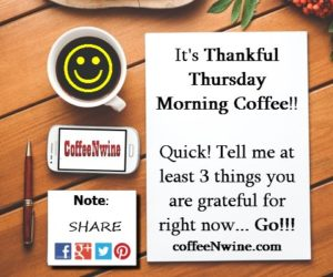 It's Thankful Thursday Morning Coffee Day