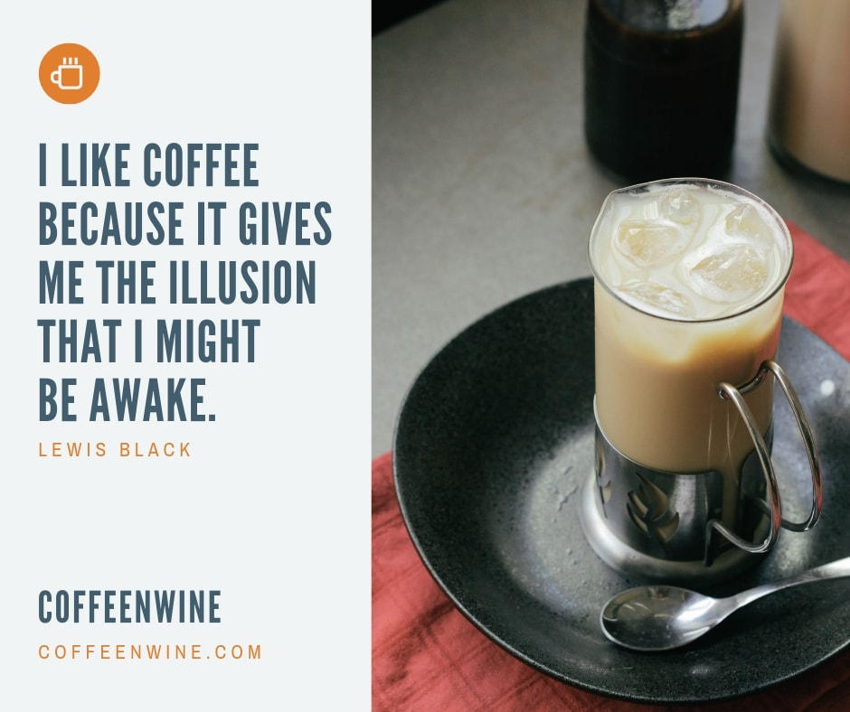 I LIKE COFFEE BECAUSE IT GIVES ME THE ILLUSION THAT I MIGHT BE AWAKE Facebook Twitter coffee facebook pages Pinterest